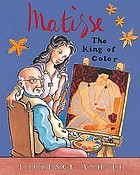 Matisse : the king of color