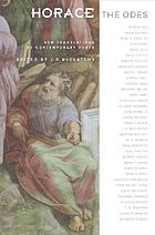 Horace, the Odes : new translations by contemporary poets