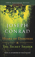 Heart of darkness ; and the secret sharer