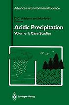 Acidic precipitation. 1. Case studies.