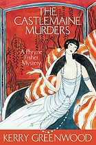 The Castlemaine murders : a Phryne Fisher mystery