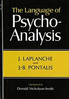 The language of psycho-analysis,