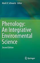 Phenology : an integrative environmental science