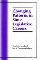 Changing patterns in state legislative careers