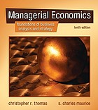 Managerial economics : foundations of business analysis and strategy
