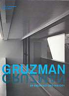 Gruzman : an architect and his city