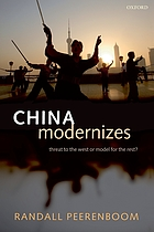 China modernizes : threat to the West or model for the rest?