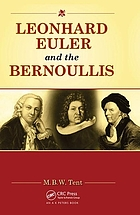 Leonhard Euler and the Bernoullis : mathematicians from Basel
