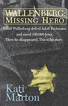 Wallenberg : missing hero