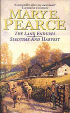 The land endures ; and Seedtime and harvest / c Mary E. Pearce.