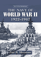 The Navy of World War II, 1922-1947