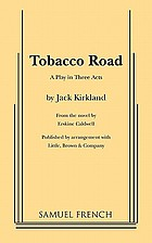 Tobacco Road : a play in three acts