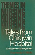 Tales from Chirgwin Hospital : a question of management