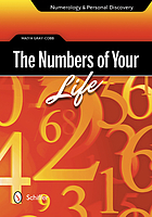 The numbers of your life : numerology & personal discovery