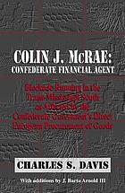 Colin J. McRae : Confederate financial agent : blockade running in the trans-Mississippi South as affected by the Confederate government's direct European procurement of goods