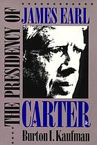 The presidency of James Earl Carter, Jr.