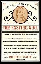 The fasting girl : a true Victorian medical mystery