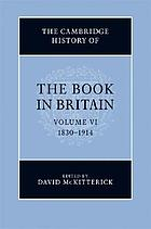 The Cambridge history of the book in Britain. Vol. 6, 1830-1914