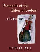 Protocols of the elders of Sodom : and other essays