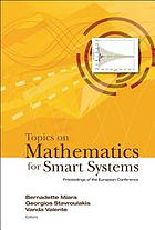 Topics on mathematics for smart systems : proceedings of the European Conference, Rome, Italy, 26-28 October 2006