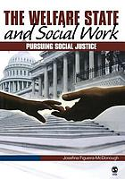 The welfare state and social work : pursuing social justice