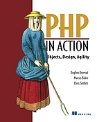 PHP in Action : objects, design, agility