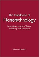 Nanometer structures : theory, modeling, and simulation