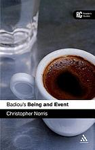 Badiou's Being and event : a reader's guide