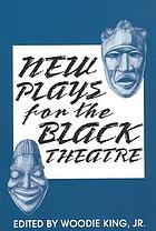 New plays for the Black theatre