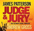 Judge & jury : the ultimate legal thriller