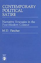 Contemporary political satire : narrative strategies in the post-modern context