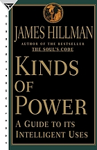 Kinds of power : a guide to its intelligent uses