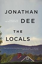 The locals : a novel