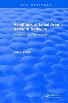Handbook of Local Area Network Software : Concepts and Technology.
