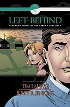 Left behind [Comic book].