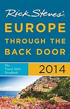 Rick Steves' Europe through the back door 2014.