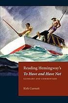 Reading Hemingway's To have and have not : glossary and commentary