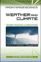 Weather and climate : notable research and discoveries