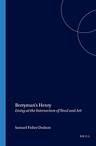 Berryman's Henry : living at the intersection of need and art