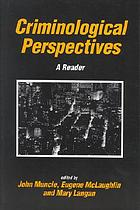 Criminological perspectives : a reader