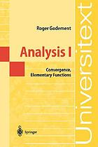 Analysis I : convergence, elementary functions