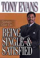 Tony Evans speaks out on being single & satisfied