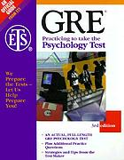 GRE psychology : an actual, full-length GRE psychology test, plus additional questions : strategies and tips from the test maker.