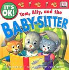 Tom, Ally, and the baby-sitter