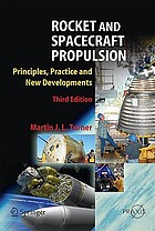 Rocket and spacecraft propulsion : principles, practice and new developments