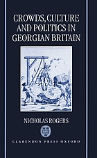 Crowds, culture, and politics in Georgian Britain