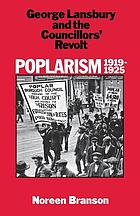 Poplarism, 1919-1925 : George Lansbury and the councillors' revolt