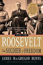 Roosevelt: the soldier of freedom.