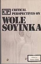 Critical perspectives on Wole Soyinka