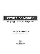 Father of money : buying peace in Baghdad